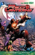 Red Lanterns 2: Death of the Red Lanterns (Paperback)