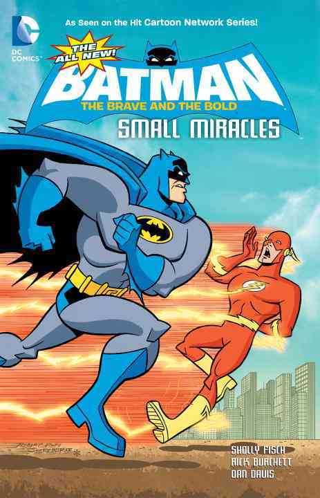 The Brave and the Bold: Small Miracles (Paperback)