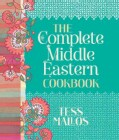 The Complete Middle Eastern Cookbook (Hardcover)