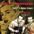Louvin Brothers - There's A Higher Power