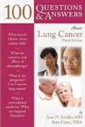 100 Questions and Answers About Lung Cancer (Paperback)