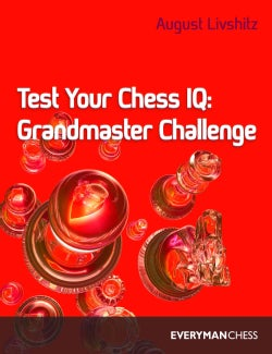 Test Your Chess IQ: Grandmaster Challenge/Book 3 (Paperback)
