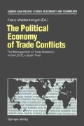 The Political Economy of Trade Conflicts: The Management of Trade Relations in the Useujapan Triad (Paperback)