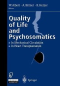 Quality of Life and Psychosomatics: In Mechanical Circulation  the Heart Transplantation (Paperback)