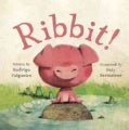 Ribbit! (Hardcover)