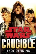 Star Wars : Crucible (Hardcover)
