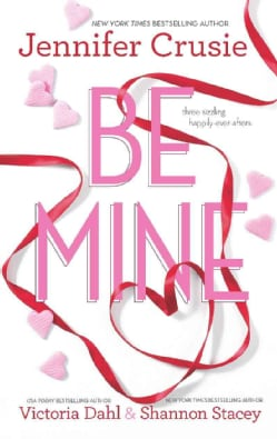 Be Mine: Sizzle / Too Fast to Fall / Alone With You (Paperback)
