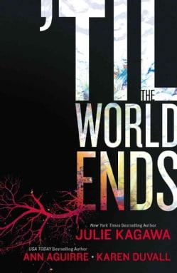 Til the World Ends: Dawn of Eden / Thistle & Thorne / Sun Storm (Paperback)