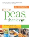More Peas, Thank You: Over 85 Vegetarian Recipes for Delicious and Healthy Meals (Paperback)