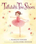 Tallulah's Toe Shoes (Hardcover)