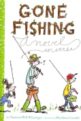 Gone Fishing: A Novel in Verse (Hardcover)