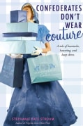 Confederates Don't Wear Couture (Paperback)