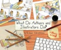 What Do Authors and Illustrators Do? (Hardcover)