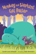 Monkey and Elephant Get Better (Hardcover)