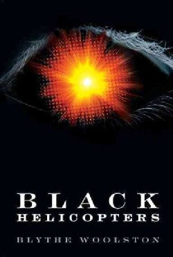 Black Helicopters (Hardcover)