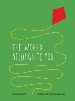 The World Belongs to You (Hardcover)