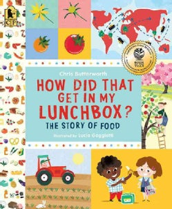 How Did That Get in My Lunchbox?: The Story of Food (Paperback)