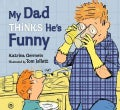 My Dad Thinks He's Funny (Hardcover)