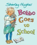 Bobbo Goes to School (Hardcover)
