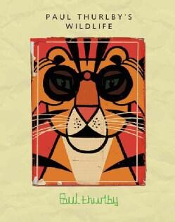 Paul Thurlby's Wildlife (Hardcover)