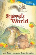 Squirrel's World (Paperback)