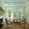 Houses With Charm: Simple Southern Style (Hardcover)