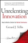 Unrelenting Innovation: How to Build a Culture for Market Dominance (Hardcover)