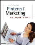 Pinterest Marketing: An Hour A Day (Paperback)
