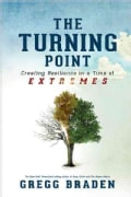 The Turning Point: Creating Resilience in a Time of Extremes (Hardcover)