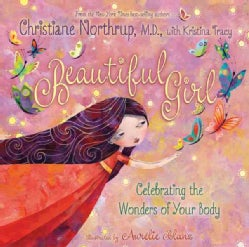 Beautiful Girl: Celebrating the Wonders of Your Body (Hardcover)