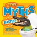 Myths Busted!: Just When You Thought You Knew What You Knew... (Paperback)