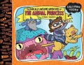 The Radically Awesome Adventures of the Animal Princess (Hardcover)