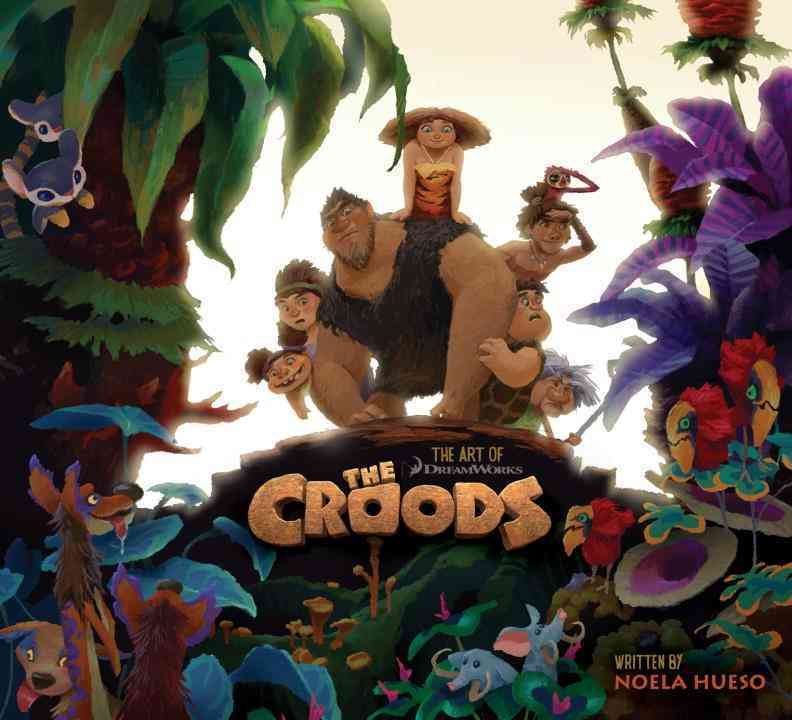 The Art of the Croods (Hardcover)