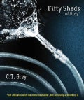 Fifty Sheds of Grey (Paperback)