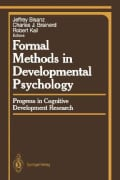 Formal Methods in Developmental Psychology: Progress in Cognitive Development Research (Paperback)