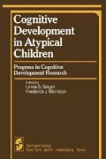 Cognitive Development in Atypical Children: Progress in Cognitive Development Research (Paperback)