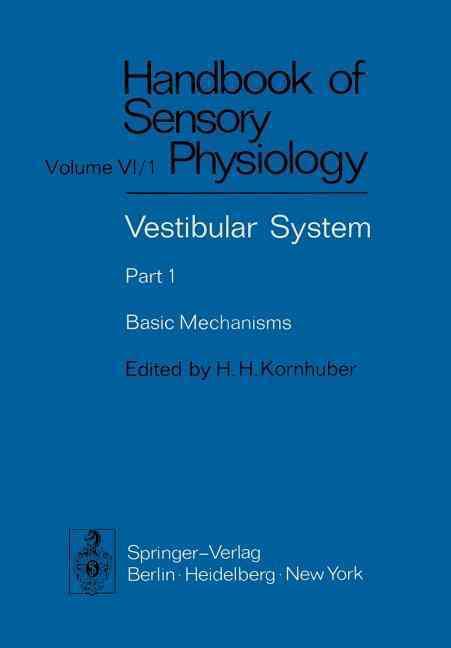 Vestibular System: Basic Mechanisms (Paperback)