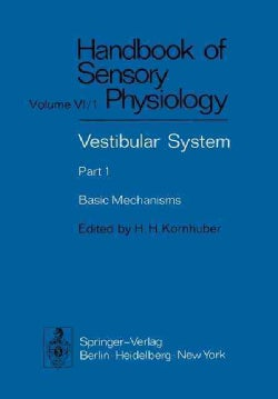 Vestibular System: Basic Mechanisms (Paperback)