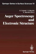 Auger Spectroscopy and Electronic Structure: Proceedings of the First International Workshop, Giardini Naxostaorm... (Paperback)