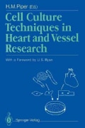 Cell Culture Techniques in Heart and Vessel Research (Paperback)