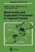 Biodiversity and Ecosystem Processes in Tropical Forests (Paperback)