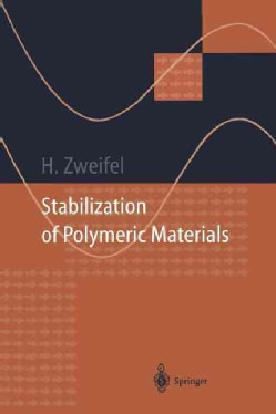 Stabilization of Polymeric Materials (Paperback)