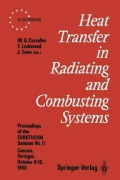 Heat Transfer in Radiating and Combusting Systems: Proceedings of Eurotherm Seminar No. 17, 8 - 10 October 1990, ... (Paperback)