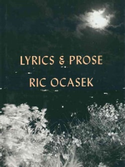 Lyrics & Prose (Hardcover)