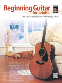 Beginning Guitar for Adults: The Grown-Up Approach to Playing Guitar