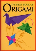 The First Book of Origami: Simple and Fun! (Paperback)