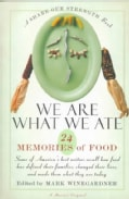 We Are What We Ate: 24 Memories of Food (Paperback)