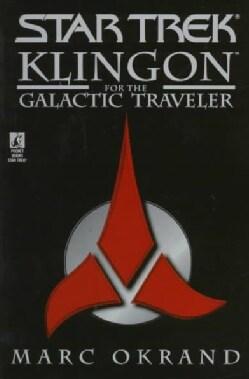 Klingon for the Galactic Traveler (Paperback)