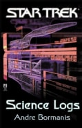 Science Logs: An Exciting Journey to the Most Amazing Phenomena in the the Galaxy! (Paperback)
