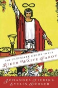 The Ultimate Guide to the Rider Waite Tarot (Paperback)